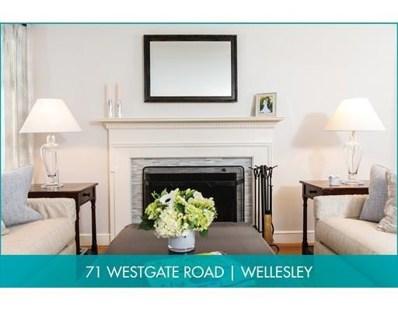 71 Westgate Road, Wellesley, MA 02481 - MLS#: 72296387