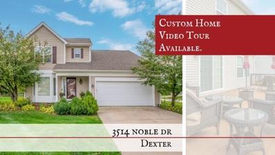 3514 Noble Drive, Dexter, MI 48130 - MLS#: 3260922