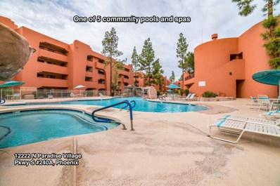 12222 N Paradise Village Parkway S UNIT 240, Phoenix, AZ 85032 - MLS#: 5883647