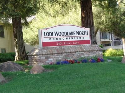 2401 Eilers UNIT 502, Lodi, CA 95242 - MLS#: 18035853
