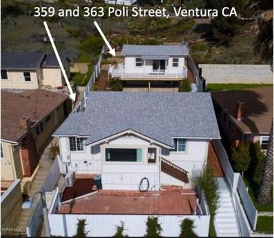 359 Poli Street, Ventura, CA 93001 - MLS#: 217008889