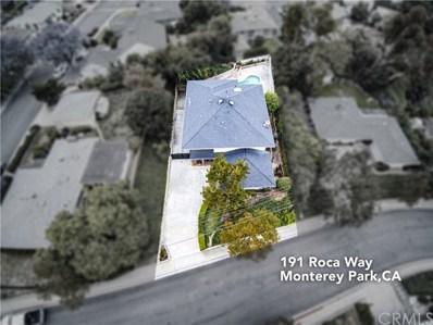 191 Roca Way, Monterey Park, CA 91754 - MLS#: AR19133108