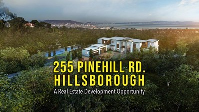 255 Pinehill Road, Hillsborough, CA 94010 - MLS#: ML81827399