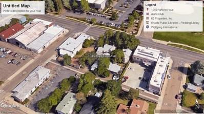 1045 Parkview Ave, Redding, CA 96001 - MLS#: 18-3614