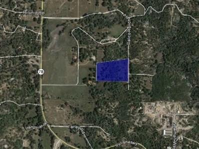 Calico Ranch Rd., Julian, CA 92036 - MLS#: 170003706