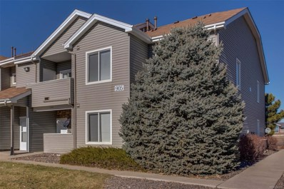 905 S Zeno Way UNIT 208, Aurora, CO 80017 - MLS#: 6214605