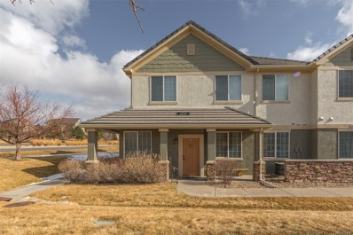 22505 E Ontario Drive UNIT 103, Aurora, CO 80016 - MLS#: 6497414