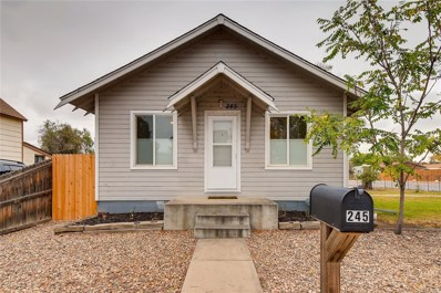 245 2nd Street, Fort Lupton, CO 80621 - #: 7278856