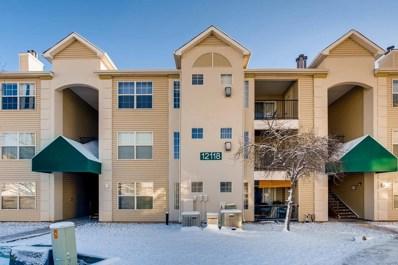 12118 W Dorado Place UNIT 304, Littleton, CO 80127 - MLS#: 7606498
