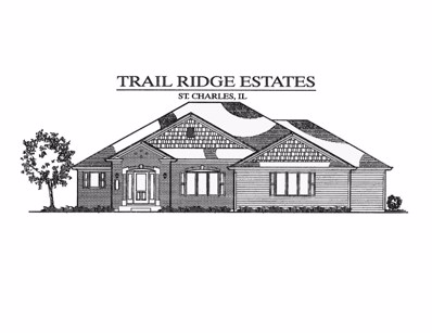 5N548  Trail Ridge (Lot 19) Drive, St. Charles, IL 60175 - #: 09978568