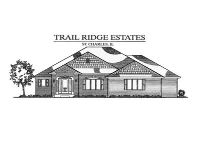 5N364  South Ridge (Lot 13) Lane, St. Charles, IL 60174 - #: 10164091