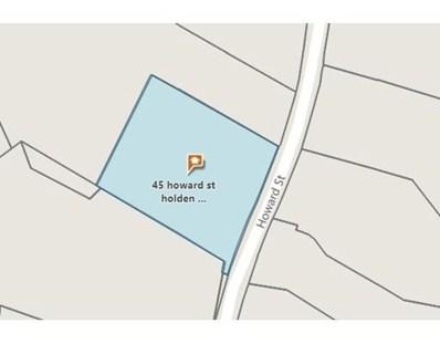 45 Howard St, Holden, MA 01520 - #: 72275625