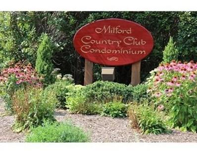 12 Country Club Lane UNIT C, Milford, MA 01757 - #: 72481296