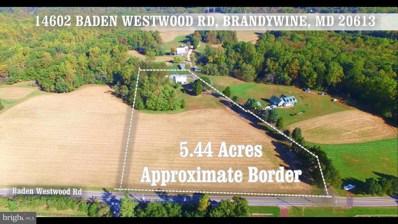 14602 Baden Westwood Road, Brandywine, MD 20613 - MLS#: 1000328008