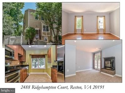 2488 Ridgehampton Court, Reston, VA 20191 - MLS#: 1001839220