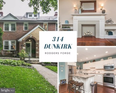 314 Dunkirk Road, Baltimore, MD 21212 - MLS#: 1001864148
