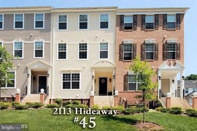 2113 Hideaway Court UNIT 45, Annapolis, MD 21401 - MLS#: 1001986536