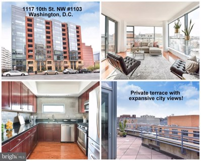 1117 10TH Street NW UNIT 1103, Washington, DC 20001 - MLS#: 1002054824