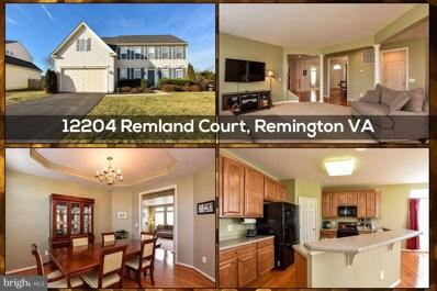 12204 Remland Court, Remington, VA 22734 - MLS#: 1004391693