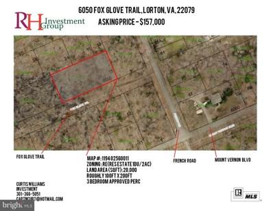 6050 Fox Glove Trail, Lorton, VA 22079 - MLS#: 1007758544