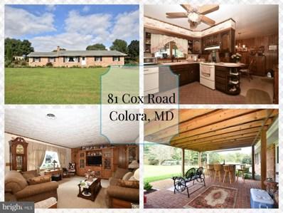 81 Cox Road, Colora, MD 21917 - MLS#: 1009920680