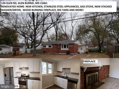 139 Glen Road, Glen Burnie, MD 21060 - #: MDAA233916