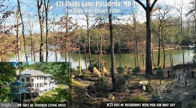 421 Shady Lane, Pasadena, MD 21122 - MLS#: MDAA367628