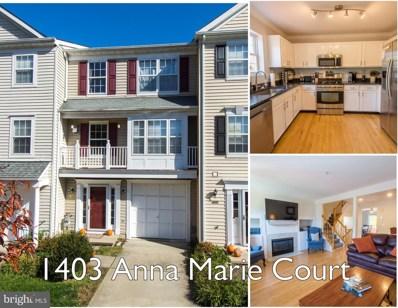 1403 Anna Marie Court, Annapolis, MD 21409 - #: MDAA452416