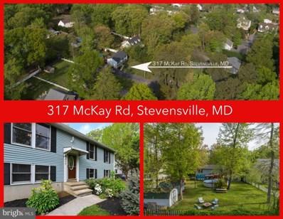 317 McKay Road, Stevensville, MD 21666 - #: MDQA147524