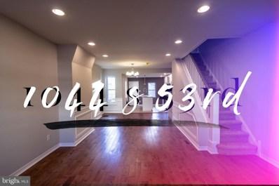 1044 S 53RD Street, Philadelphia, PA 19143 - #: PAPH514372