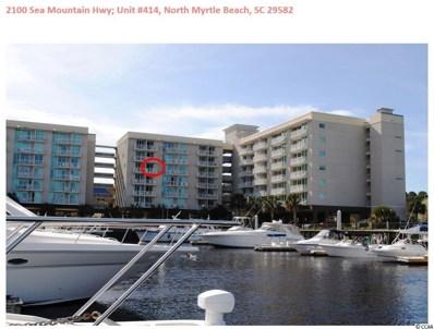 2100 Sea Mountain Hwy UNIT 414, North Myrtle Beach, SC 29582 - MLS#: 1810479