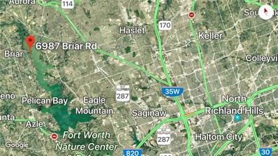 6987 Briar Road, Azle, TX 76020 - #: 13960560